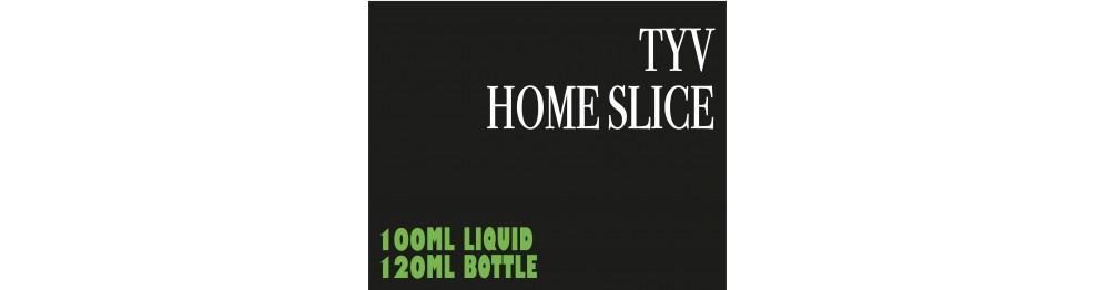 TYV Home Slice